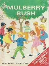 THE MULBERRY BUSH;Dorothy Grider,ill.;1969 Rand McNally Start-Right Elf ... - $9.97