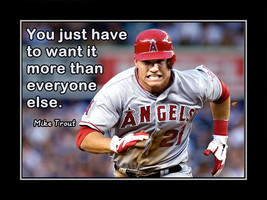 Baseball Motivation Quote Poster Mike Trout Angels You Just Have To Want... - $17.99+