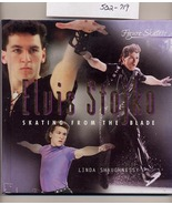 Elvis Stojko Skating from the Blade by Shaughnessy HC - $5.00