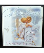Sandra Kuck Angel Kisses Little Touches of Heaven - $5.00