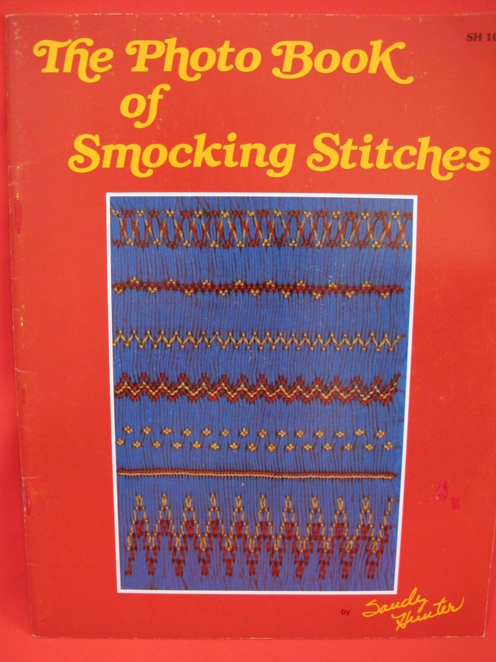 Vintage Photo Book of Smocking Stitches by Sandy Hunter