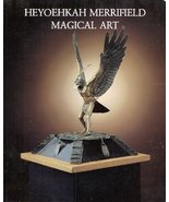 Magical Art [Dec 01, 1986] Merrifield, Heyoehkah - $16.94
