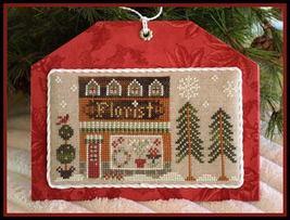Florist release #8 Hometown Holidays cross stitch Little House Needleworks - $6.50