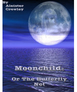 Moonchild (Or The Butterfly Net) by Aleister Crowley Ebook Nook Ipad Oth... - $4.95