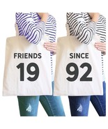 Friends Since Custom Years BFF Matching Natural Canvas Bags - $30.99