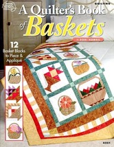 A Quilter's Book of Baskets 12 Designs ASN4221 Quilting Pattern Book NEW - $4.47