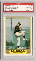 1982 Fleer #576 John Littlefield rev. negative Error graded PSA 8 #576A - $225.00