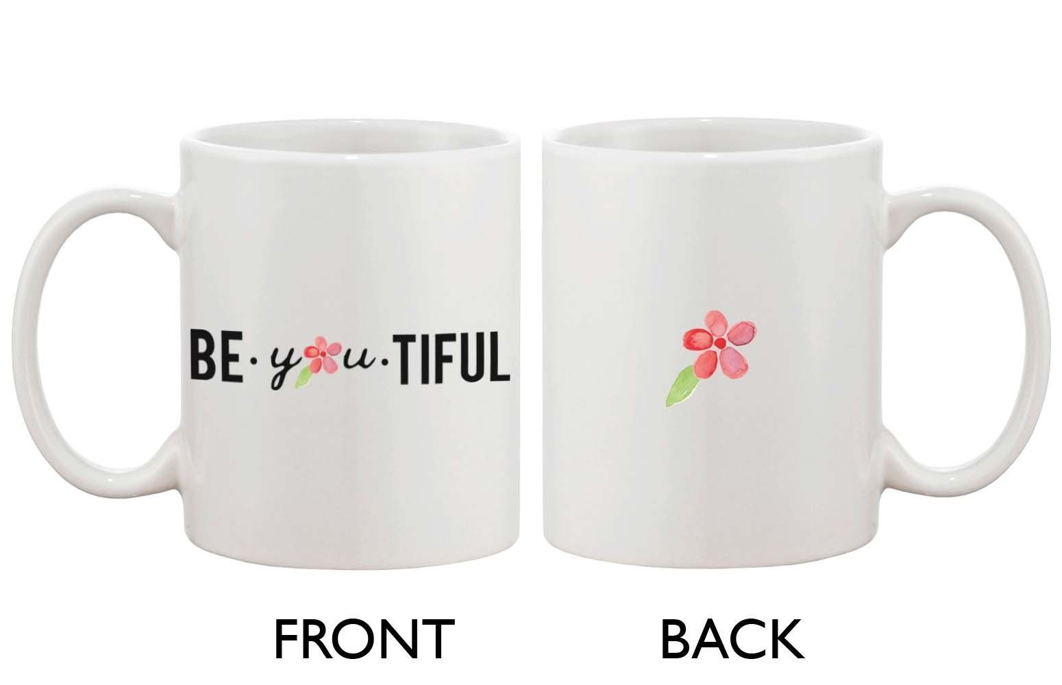 Cute Be You Tiful Mug - Beautiful