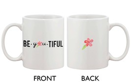 Cute Be You Tiful Mug - Beautiful - $14.99