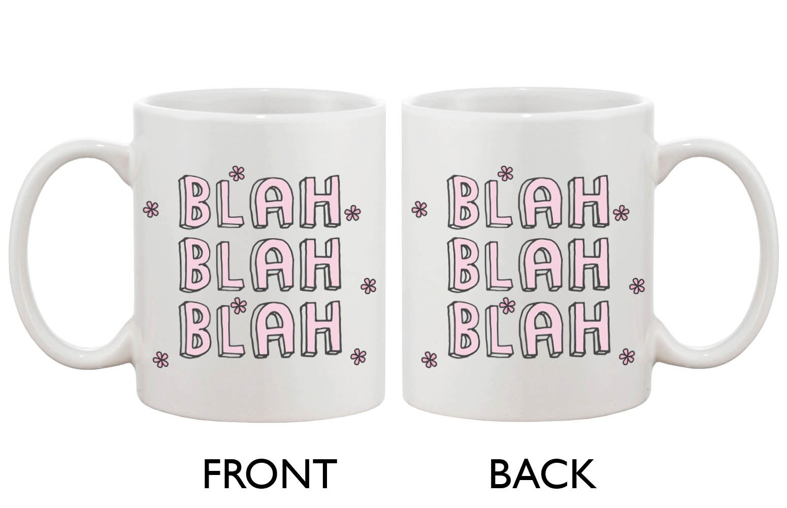 Cute Blah Blah Blah Mug - BLAH BLAH BLAH