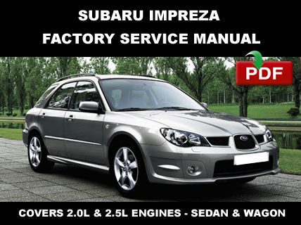 ULTIMATE SUBARU IMPREZA 2001 2002 2003 2004 2005  2006 2007 OEM REPAIR MANUAL