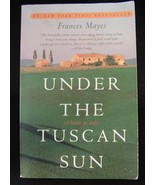 Under the Tuscan Sun by Frances Mayes Soft Cove... - $1.00