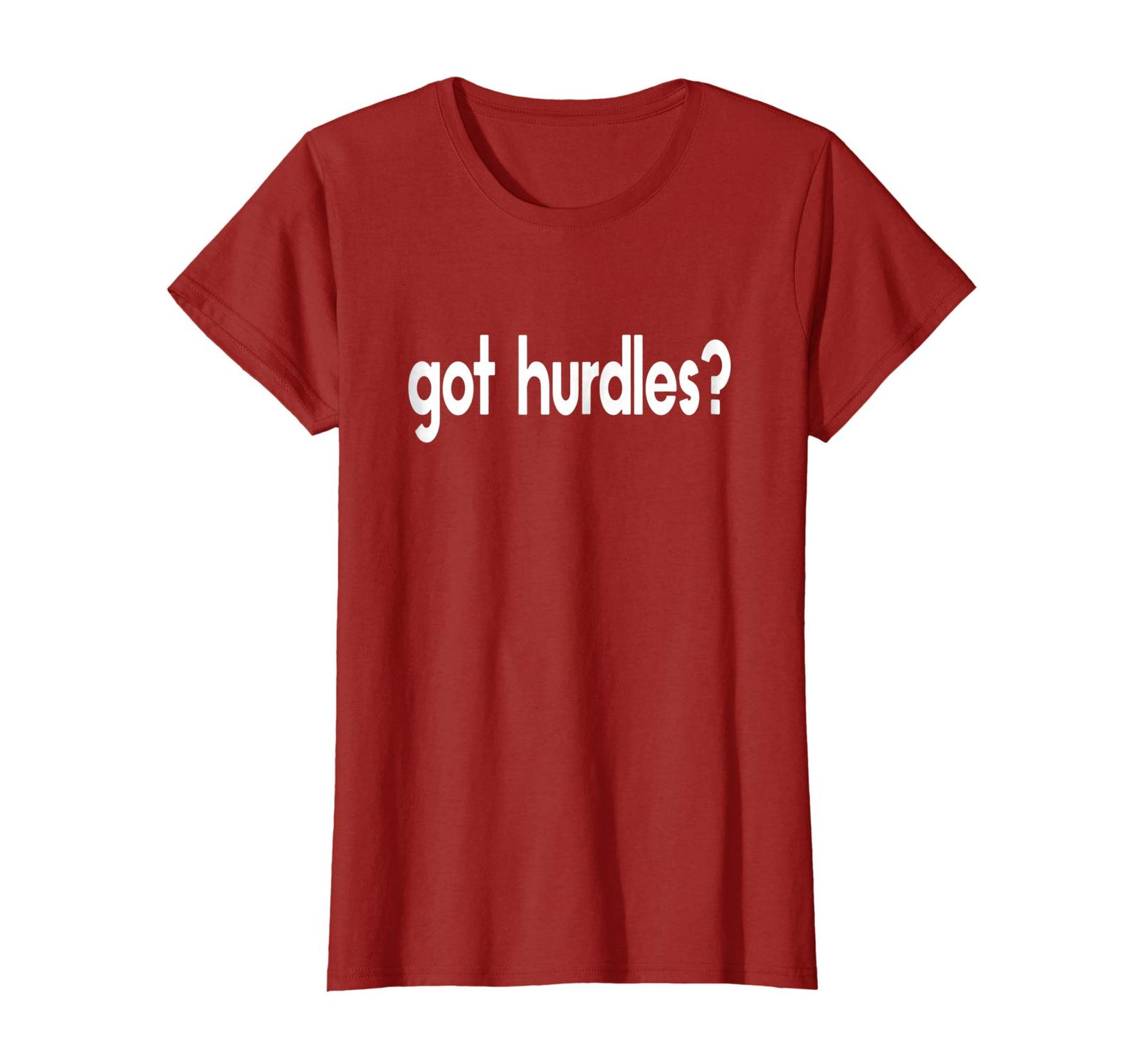 Primary image for New Shirts - Got Hurdles Funny Run Runner Track Running Jumping T-shirt Wowen