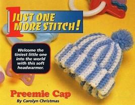 Y610 Crochet PATTERN ONLY Crochet Infant Newborn Preemie Cap Hat Pattern - $7.50