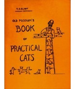 Old Possum's Book of Practical Cats...Author: T.S. Eliot (used hardcover) - $7.00