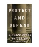 Protect And Defend by  Richard North Patterson 0375416765 - $3.00