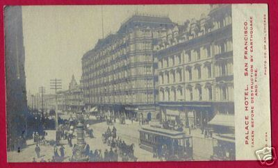 Primary image for SAN FRANCISCO CALIFORNIA Palace Hotel pre Earthquake RP