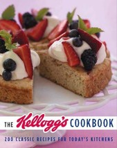 The Kellogg's Cookbook: 200 Classic Recipes for Today's Kitchen [Hardcover] b... - $2.92