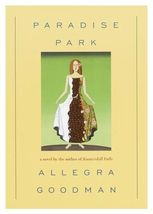 Paradise Park...Author: Allegra Goodman (used hardcover) - $12.00