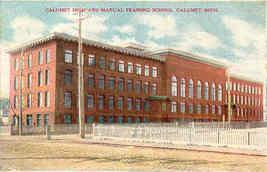Manual Training School Calumet Michigan Vintage Post Card - $6.00