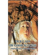 Our Lady of Good Success: Prophecies for Our Time - A-3 - $8.99