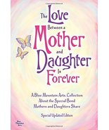 The Love Between a Mother and Daughter Is Forev... - $12.99