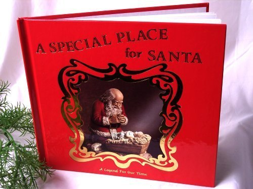 A Special Place for Santa [Jan 01, 1991] Jeanne Pieper and Renee Graef