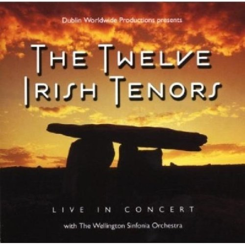 "Live in Concert ""the Twelve Irish Tenors"" [Audio CD] The Twelve Irish Tenors"