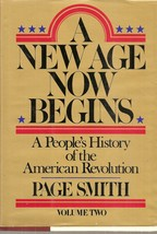 BOOK-A New Age Now Begins: A People's History of the American Revolution... - $24.99