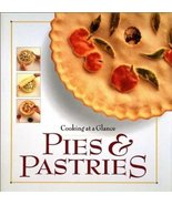 Cooking at a Glance: Pies and Pastries (used hardcover) - $10.00