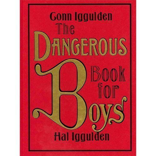 Primary image for  The Dangerous Book for Boys by Conn Iggulden-Hardbound Free S/H
