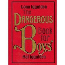 The Dangerous Book for Boys by Conn Iggulden-Hardbound Free S/H - $12.95