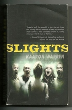 Slights by Kaaron Warren (Angry Robot) Mass Market Paperback – August 31... - $2.25
