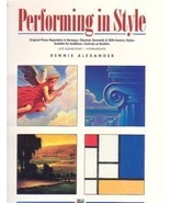Performing In Style Solo Piano Dennis Alexander - $7.50