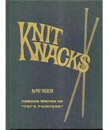 Knit knacks Hardcover – 1975 by Pat Trexler  - $4.99