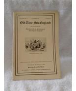 October 1927 Old Time New England Bulletin SPNEA Vol XVIII No 2 Log Cabi... - $14.85