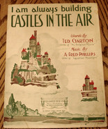 VINTAGE Collectible SHEET MUSIC CASTLES in the AIR Ted Garton HOUSE of H... - $5.89