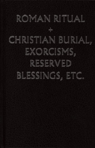 The Roman Ritual [Rituale Romanum] Volume 2: Christian Burial - 55633