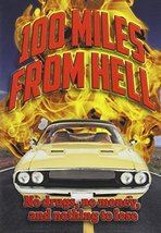 100 Miles From Hell [DVD] (2014) Stephen Sewell; Matt Butler; Nathan Ewe... - $19.59
