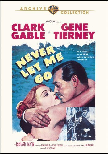 Never Let Me Go [DVD] (2013) Clark Gable; Gene Tierney; Delmer Daves