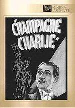 CHAMPAGNE CHARLIE [DVD] (2014) Paul Cavanagh; Helen Wood; Thomas Beck; M... - $19.54