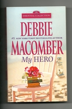 My Hero Debbie Macomber Essential Collection  2014 Mass Market Paperback... - $2.25