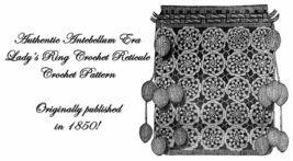 1850 Antebellum Ring Crochet Reticule Purse Pattern DIY Victorian Reenactment - $4.99