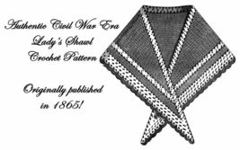 1865 Antebellum Civil War Shawl Crochet Pattern DIY Victorian Reenactmen... - $4.99