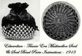 Antique Edwardian Muskmelon Seed Bead Bag Pattern 1913! - $3.99