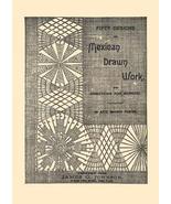 Victorian Mexican Drawn Thread Work Pattern Book 1889! - $14.99