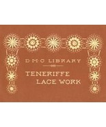 Antique Teneriffe Lace Patterns Designs Motifs Book '00 - $14.99