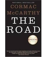 The Road...Author: Cormac McCarthy (used Oprah's Book Club paperback) - $7.00