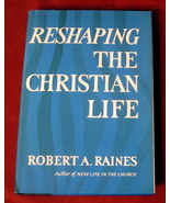 Reshaping the Christian Life Robert Raines Church Christian Pastor HBDJ ... - $19.78