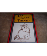 Cat Books- Do Cats Think - $50.00